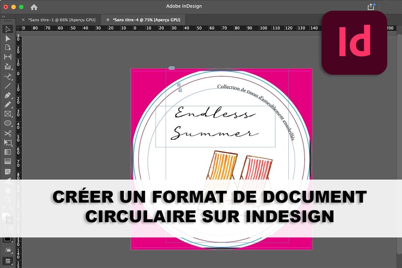 Comment créer un format de document circulaire sur InDesign